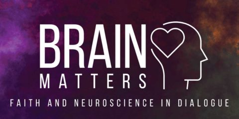 Brain Matters: Faith and Neuroscience in Dialogue