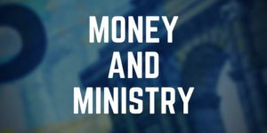 Money and Ministry Event